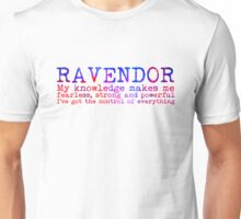 Ravendor Quote NEW Unisex T-Shirt