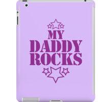 My daddy Rocks! with stars iPad Case/Skin