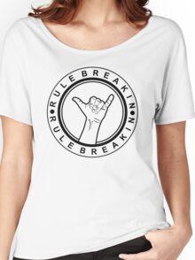 Hang Loose | Rule Breakin Women's Relaxed Fit T-Shirt