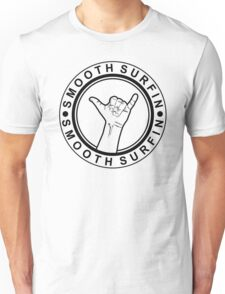 Hang Loose | Smooth Surfin Unisex T-Shirt