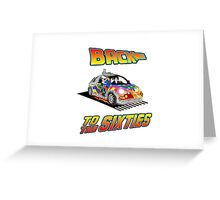 Back To the Sixties Greeting Card