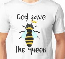 God Save The Queen Bee T-Shirt  Unisex T-Shirt
