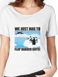 Just Keep Flapping Women's Relaxed Fit T-Shirt