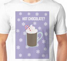 Hot Chocolate? Unisex T-Shirt