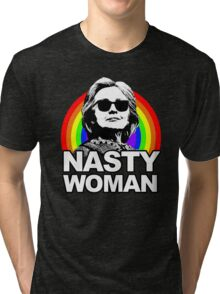 Hillary Clinton Nasty Woman Rainbow Tri-blend T-Shirt