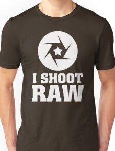 I Shoot Raw Unisex T-Shirt