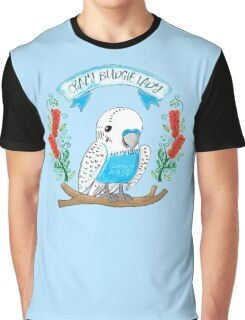 Crazy Budgie Lady (with banksia flowers) Graphic T-Shirt