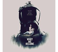 what we become movie 2016 Photographic Print