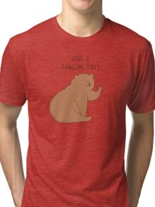 Have a pawsome day! Tri-blend T-Shirt