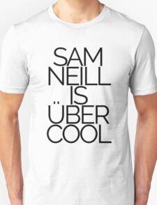 Sam Neill is über-cool T-Shirt