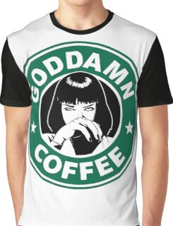 Goddamn Coffee Graphic T-Shirt