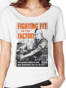 Vintage poster - Fighting Fit in the Factory Women's Relaxed Fit T-Shirt