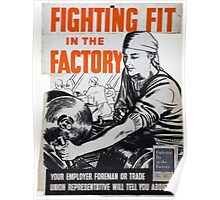 Vintage poster - Fighting Fit in the Factory Poster
