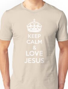 Keep Calm & Love Jesus Unisex T-Shirt