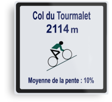 Col du Tourmalet Sign Tour de France Cycling Metal Print