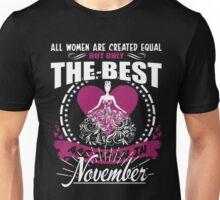11 BORN IN NOVEMBER SHIRT (WOMEN) Unisex T-Shirt