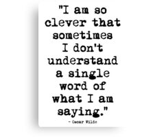 Oscar Wilde Cleverness Canvas Print