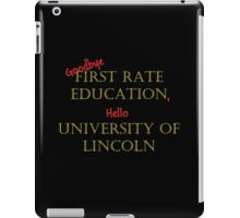 First Rate Education - Lincoln University iPad Case/Skin