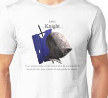 I am a Knight (blue banner) Unisex T-Shirt