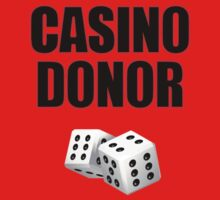 Casino Donor Funny Gambling T-Shirt by deanworld