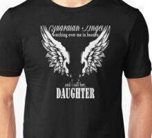 My Daughter Is My Guardian Angel T-shirt Unisex T-Shirt