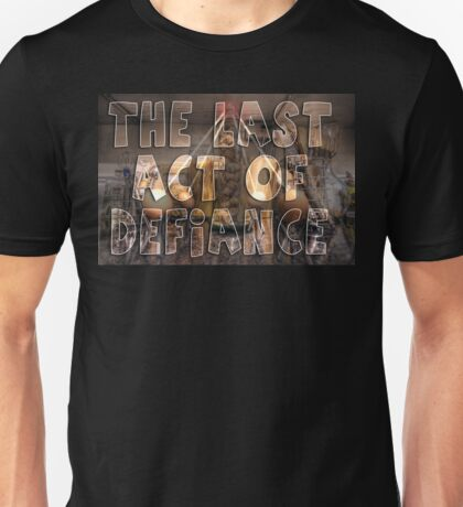 The Egg Wars IV - The Last Act of Defiance Unisex T-Shirt