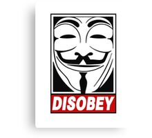 V - Disobey  Canvas Print