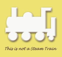 This is not a Steam Train Kids Tee