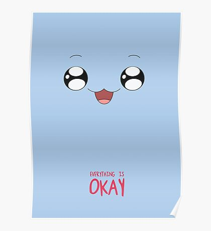 Everything is okay! Poster