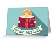 Reading - Do Not Disturb Greeting Card