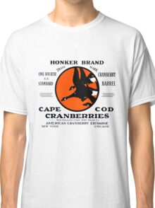 1900 Honker Cranberries Classic T-Shirt