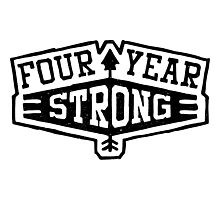 four year strong Photographic Print