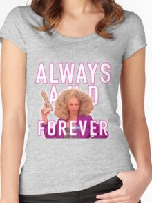 Always and Forever -  Alyssa Edwards Women's Fitted Scoop T-Shirt