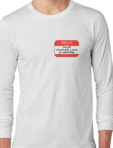 Fight Club - I am Jack's complete lack of surprise Long Sleeve T-Shirt
