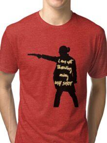 My Shot Tri-blend T-Shirt