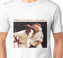 No Crying in Baseball Unisex T-Shirt