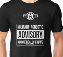 Advisory -- Militant Agnostic Unisex T-Shirt