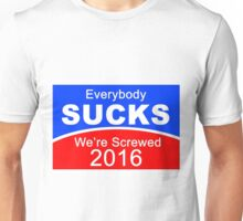 2016 Election Candidates Presidential Unisex T-Shirt
