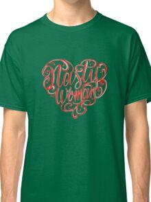 who love natsy women Classic T-Shirt