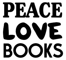 Peace Love Books Photographic Print