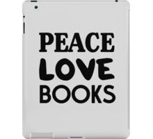 Peace Love Books iPad Case/Skin
