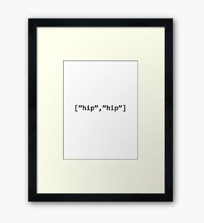 Hip Hip Array! Framed Print