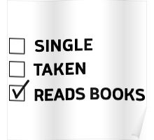 Single. Taken. Reads Books Poster