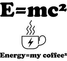 Energy=my coffee² Photographic Print