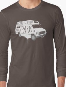 Home is Where You Park It - White Long Sleeve T-Shirt