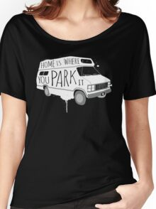 Home is Where You Park It - White Women's Relaxed Fit T-Shirt