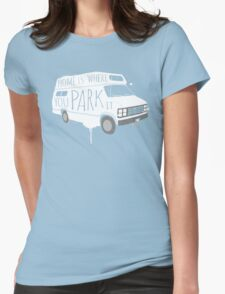 Home is Where You Park It - White T-Shirt
