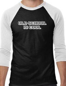 Old School Is Cool T Shirt Men's Baseball ¾ T-Shirt