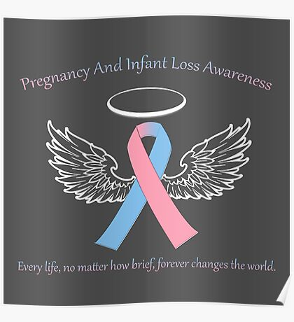 Pregnancy And Infant Loss Awareness Poster