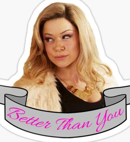 Better Than You Sticker